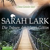 Die Tränen der Maori-Göttin | Sarah Lark