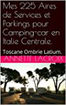 Mes 225 Aires de Services et Parkings...