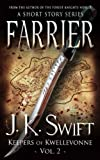 FARRIER (Keepers of Kwellevonne Series Book 2)