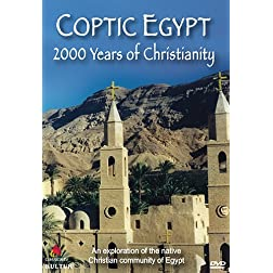 Coptic Egypt: 2000 Years of Christianity