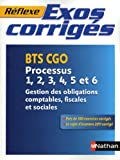 Exos corrigés - Processus 1,2,3,4,5 et 6 - BTS CGO