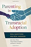 img - for Parenting in Transracial Adoption: Real Questions and Real Answers book / textbook / text book