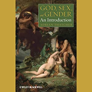 God, Sex, and Gender: An Introduction | [Adrian Thatcher]