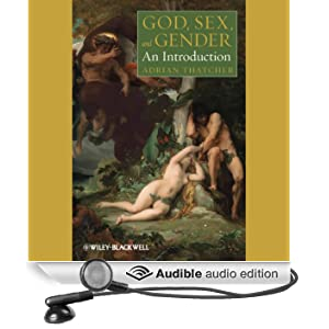 God, Sex, and Gender: An Introduction (Unabridged)