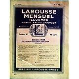 LAROUSSE MENSUEL ILLUSTRE [No 371] du 01/01/1938 - ALLEMAGNE - ESSOR INDUSTRIEL ET COLONIAL DE 1878 A 1904 - AMBASSADE...