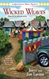 Wicked Weaves: A Renaissance Faire Mystery