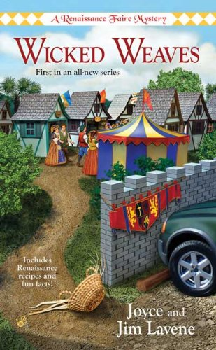 Wicked Weaves (A Renaissance Faire Mystery, #1)