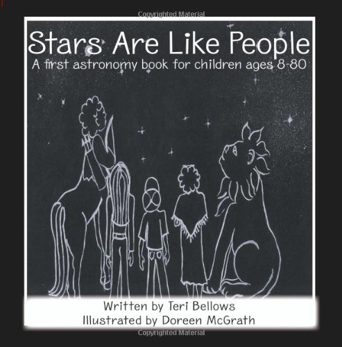 Stars Are Like People: A First Astronomy Book for Children Ages 8-80