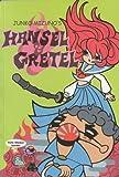 Junko Mizuno'S Hansel And Gretel