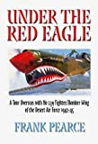 img - for Under the Red Eagle: Recollections of an Overseas Tour with HQ No.239 Wing, Desert Air Force, 1942-45 book / textbook / text book