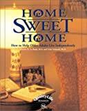 img - for Home Sweet Home: How to Help Older Adults Live Independently by Dennis R. LA Buda (2002-04-01) book / textbook / text book