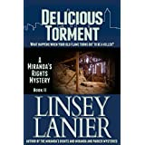 Delicious Torment: Book II (A Miranda's Rights Mystery 2) ~ Linsey Lanier