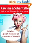 K�winn & Schantalle - Spr�che und Wit...