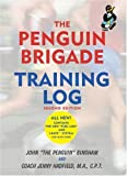 img - for The Penguin Brigade Training Log, Second Edition book / textbook / text book