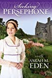 Seeking Persephone