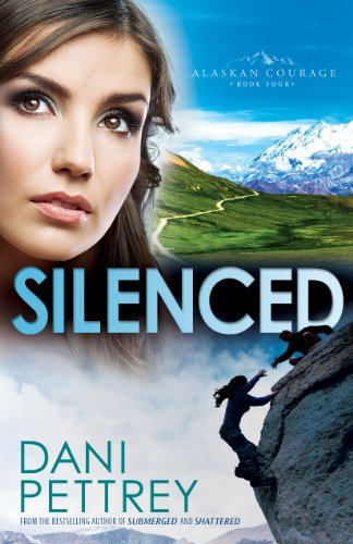 Download Silenced (Alaskan Courage Book #4)