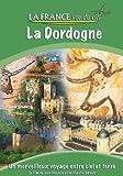 echange, troc La France Vue du Ciel - DORDOGNE