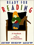 img - for Ready for Reading: A Handbook for Parents of Preschoolers by Ashley Bishop (1999-07-29) book / textbook / text book