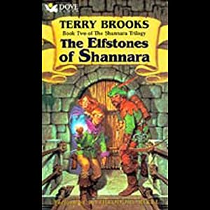 The Elfstones of Shannara: Original Shannara Trilogy, Book 2 | [Terry Brooks]