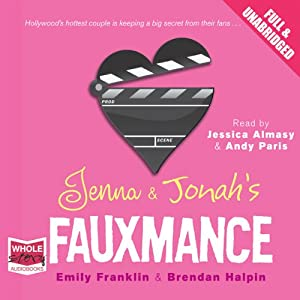 Jenna and Jonah's Fauxmance Audiobook