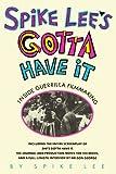 Spike Lee's Gotta Have It: Inside Guerrilla Filmmaking (0671644173) by Lee, Spike