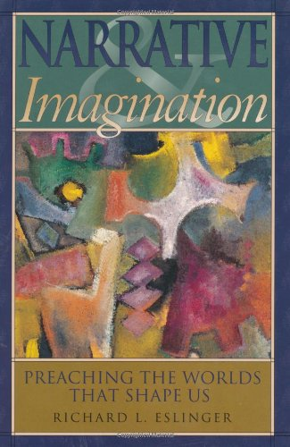 Narrative Imagination: Preaching the Worlds that Shape Us