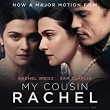 My Cousin Rachel: Film Tie-In Edition Audiobook by Daphne du Maurier Narrated by Jonathan Pryce, Roger Michell