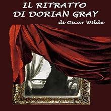 Il ritratto di Dorian Grey [The Picture of Dorian Grey] (       UNABRIDGED) by Oscar Wilde Narrated by Silvia Cecchini