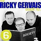 The Ricky Gervais Guide to...SOCIETY Hörspiel von  Ricky Gervais, Steve Merchant & Karl Pilkington Gesprochen von:  Ricky Gervais, Steve Merchant & Karl Pilkington