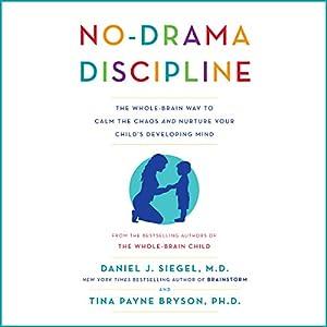 No-Drama Discipline Audiobook