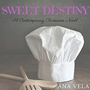 Sweet Destiny Hörbuch