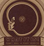 echange, troc Compilation - What It Is! Funky Soul and Rare Grooves (Coffret 4 CD)