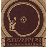 What It Is! Funky Soul & Rare.by Various Artists...