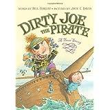 Dirty Joe, the Pirate: A True Story ~ Bill Harley