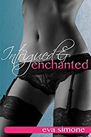 Intrigued and Enchanted (Enchanted Series Book 1)
