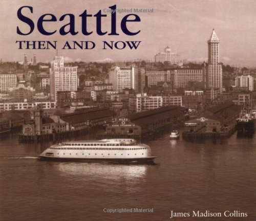 Seattle Then and Now (Then & Now) (Seattle Coffee Table Book compare prices)