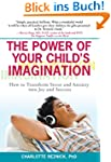 The Power of Your Child's Imagination...