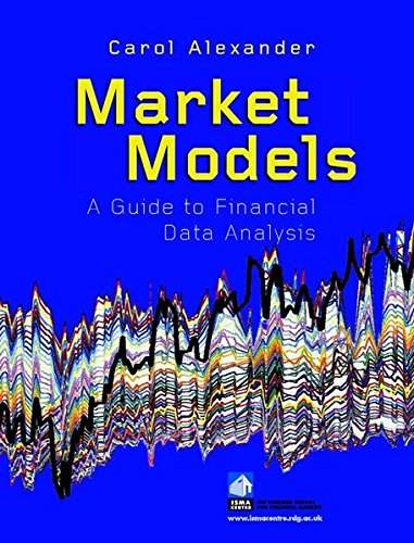 Market Models: A Guide to Financial Data Analysis (Finance & Investments)