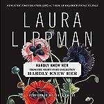Hardly Knew Her | Laura Lippman