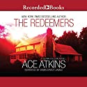 The Redeemers (       UNABRIDGED) by Ace Atkins Narrated by Brian D'Arcy James