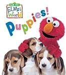 Elmo's World: Puppies! (Sesame Street...