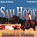 Sam Hook (       UNABRIDGED) by Richard S Wheeler Narrated by Rusty Nelson