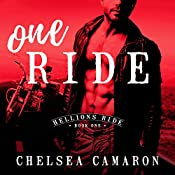 One Ride: Hellions Ride, Book 1 | Chelsea Camaron