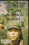 img - for Hasta Que Llegue LA Manana/Till Morning Comes (Spanish Edition) book / textbook / text book