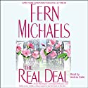 Real Deal (       UNABRIDGED) by Fern Michaels Narrated by Andrea Gallo