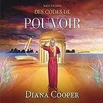Méditation des codes de pouvoir | Diana Cooper