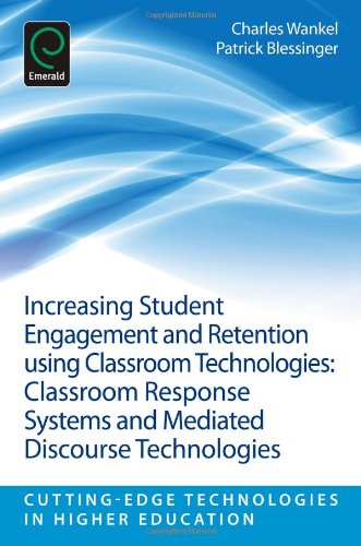 Increasing Student Engagement and Retention using Classroom Technologies: Classroom Response Systems and Mediated Discou