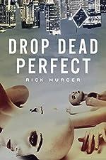 Drop Dead Perfect