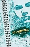 Metamorphosis: Junior Year