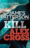 Kill Alex Cross James Patterson
